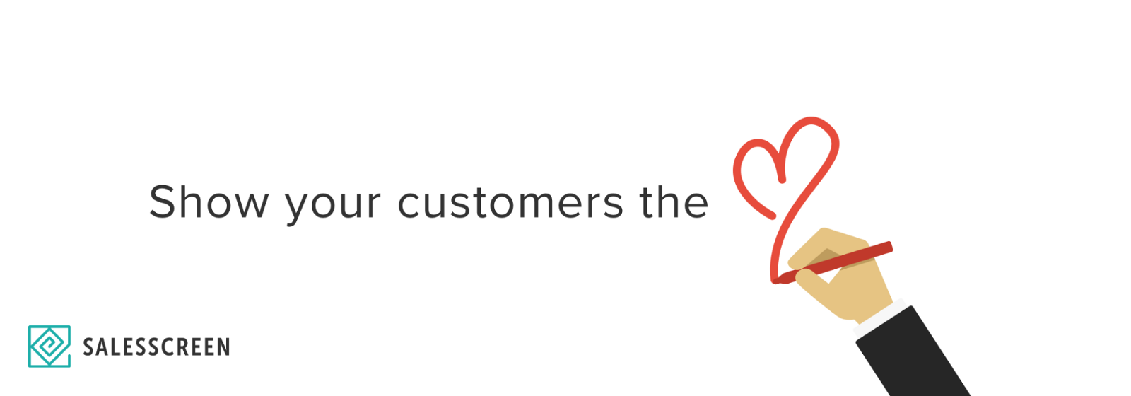 Show your customers the love